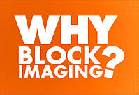 Why Choose Block Imaging?